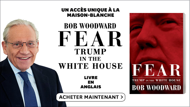 Fear : Trump in the white house - Bob Woodward